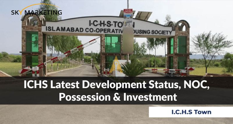 ICHS latest Development Status, NOC, Possession & Investment