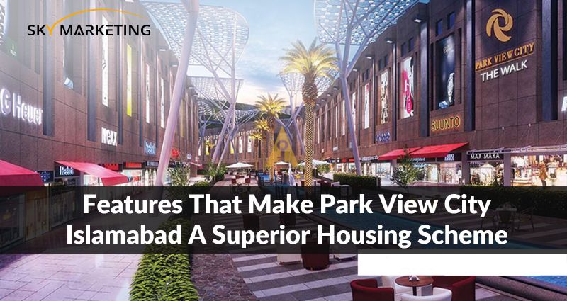 Features that make Park View City Islamabad a superior housing scheme