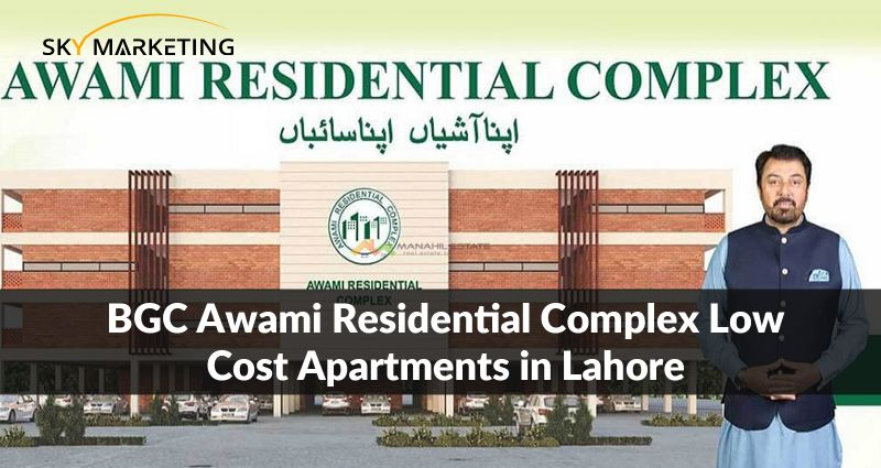 BGC Awami Residential Complex | Low Cost Apartments in Lahore