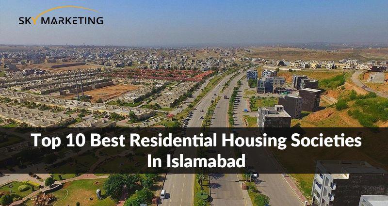 Top 10 Housing Societies in Islamabad