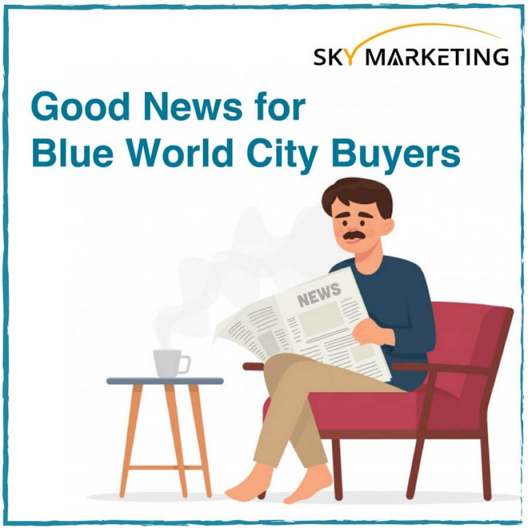 Good News for Blue World City Buyers Official Launch is near