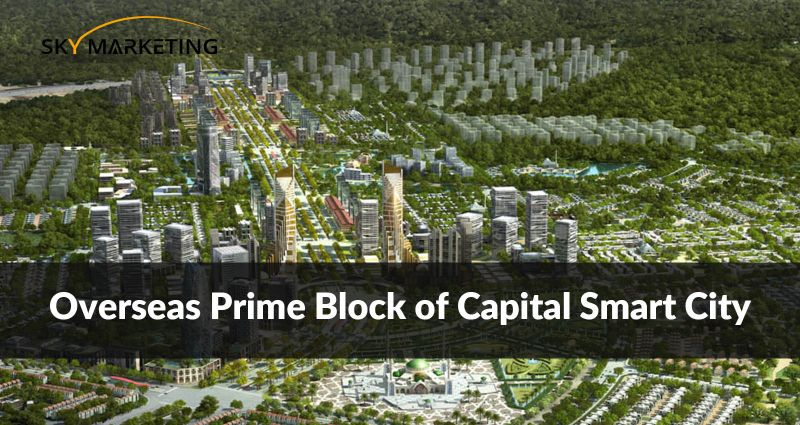 Overseas Prime Block of Capital Smart City