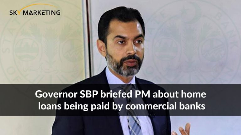 Governor SBP briefed PM about home loans being paid by commercial banks