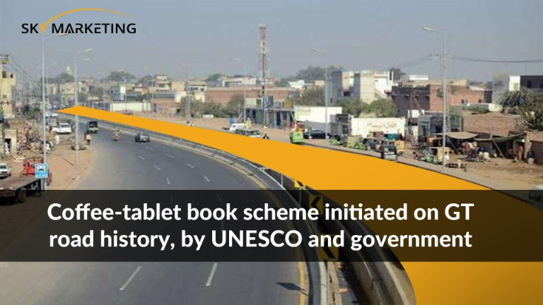 Coffee-tablet book scheme initiated on GT road history, by UNESCO and government