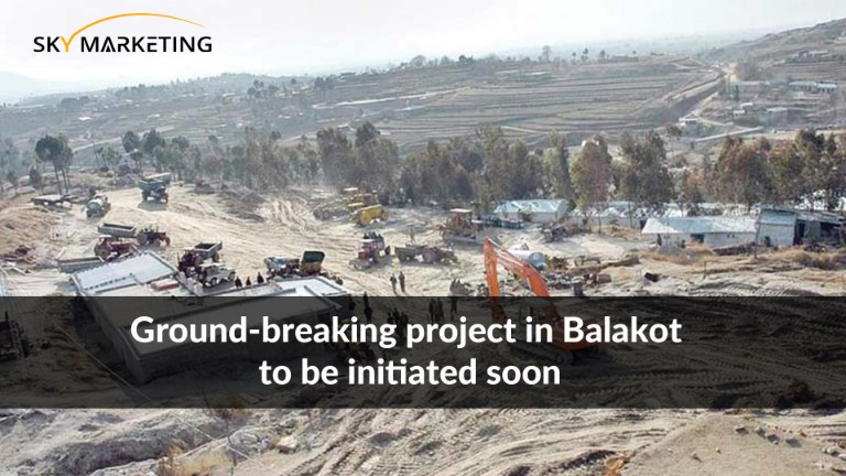 Ground-breaking project in Balakot to be initiated soon