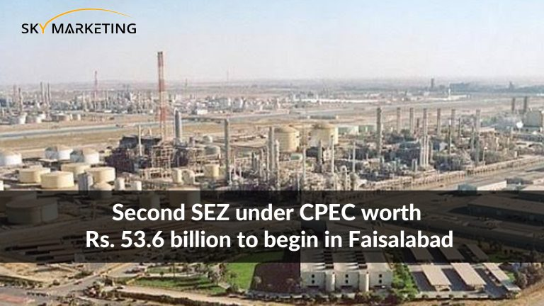 Second SEZ under CPEC worth Rs. 53.6 billion to begin in Faisalabad
