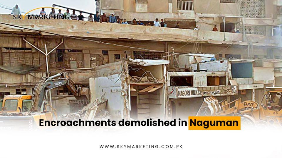 Encroachments-demolished-in-Naguman