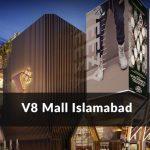 V8 Mall Islamabad