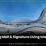 Gulberg Mall and Signature Living Islamabad