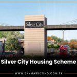 Silver City Housing Scheme Rawalpindi